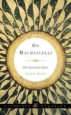 On Machiavelli – The Search for Glory