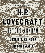 The New Annotated H.P. Lovecraft – Beyond Arkham