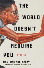 The World Doesn`t Require You – Stories