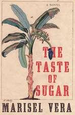 The Taste of Sugar – A Novel