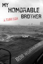 My Honorable Brother: A Thriller