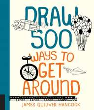 Draw 500 Ways to Get Around