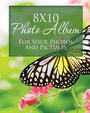8x10 Photo Album for Your Photos and Pictures:  Your Baby Photos and Pictures