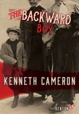 The Backward Boy