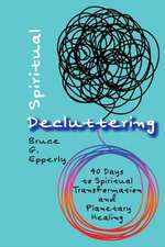 Spiritual Decluttering