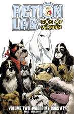 Action Lab:Dog of Wonder: Volume 2: Where My Dogs At?