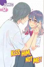 Kiss Him, Not Me 12