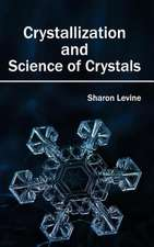 Crystallization and Science of Crystals