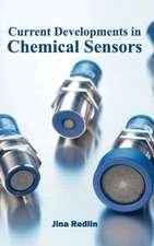 Current Developments in Chemical Sensors
