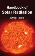 Handbook of Solar Radiation