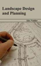 Landscape Design and Planning