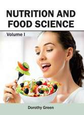 Nutrition and Food Science:  Volume I