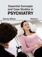 Essential Concepts and Case Studies in Psychiatry