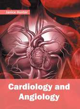 Cardiology and Angiology