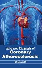 Advanced Diagnosis of Coronary Atherosclerosis
