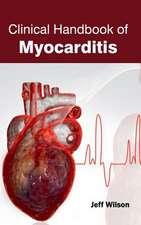 Clinical Handbook of Myocarditis