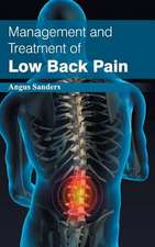 Management and Treatment of Low Back Pain
