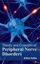 Theory and Concepts of Peripheral Nerve Disorders