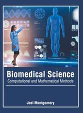Biomedical Science: Computational and Mathematical Methods