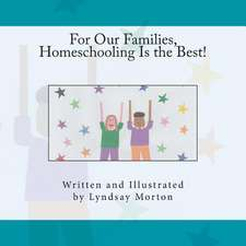 For Our Families, Homeschooling Is the Best!:  Higher Level Thinking Discussion Text