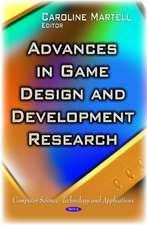 Advances in Game Design and Development Research