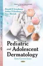 Pediatric and Adolescent Dermatology