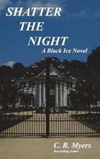 Shatter the Night / Dark Legacy