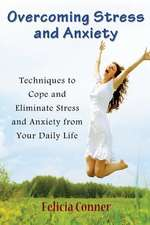 Overcoming Stress and Anxiety