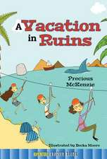A Vacation in Ruins