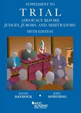 Haydock, R:  Supplement to Trial Advocacy Before Judges, Jur