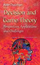 Decision & Game Theory: Perspectives, Applications & Challenges