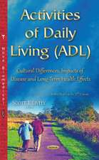 Activities of Daily Living (ADL): Cultural Differences, Impacts of Disease & Long-Term Health Effects