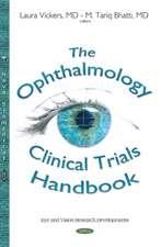 Ophthalmology Clinical Trials Handbook