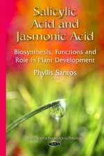 Salicylic Acid & Jasmonic Acid: Biosynthesis, Functions & Role in Plant Development
