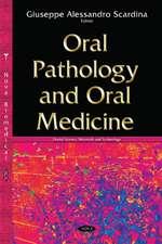 Oral Pathology and Oral Medicine