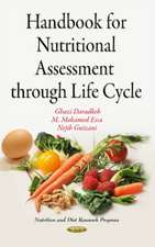Handbook for Nutritional Assessment Through Life Cycle