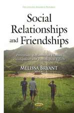 Social Relationships & Friendships