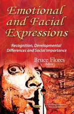 Emotional & Facial Expressions: Recognition, Developmental Differences & Social Importance