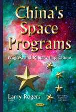 China's Space Programs: Progress & Military Implications