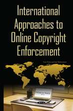 International Approaches to Online Copyright Enforcement