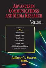 Advances in Communications & Media Research: Volume 11