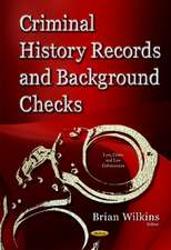 Criminal History Records & Background Checks: Elements, Considerations & Recommendations
