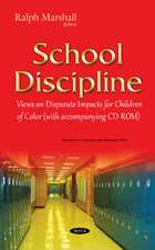 School Discipline: Views on Disparate Impacts for Children of Color