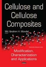 Cellulose & Cellulose Composites: Modification, Characterization & Applications