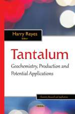 Tantalum: Geochemistry, Production & Potential Applications