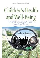 Children's Health & Well-Being: Portraits at National, State & Rural Levels