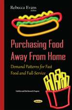 Purchasing Food Away From Home: Demand Patterns for Fast Food & Full-Service
