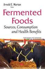 Fermented Foods: Sources, Consumption & Health Benefits