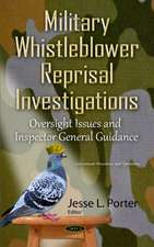 Military Whistleblower Reprisal Investigations: Oversight Issues & Inspector General Guidance