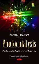 Photocatalysis: Fundamentals, Applications & Prospects